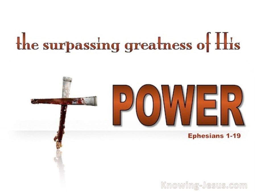 Ephesians 1:19 The Surpassing Greatness Of His Power bronze