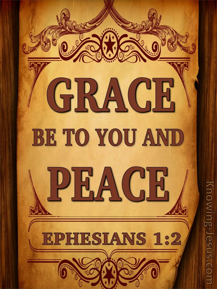 Ephesians 1:2 Grace Be To You And Peace (brown)