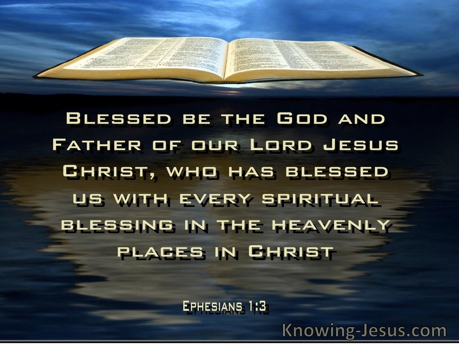 Ephesians 1:3 Blessed In The Heavenly Realm With Every Spiritual Blessing In Christ 1:3 (yellow)