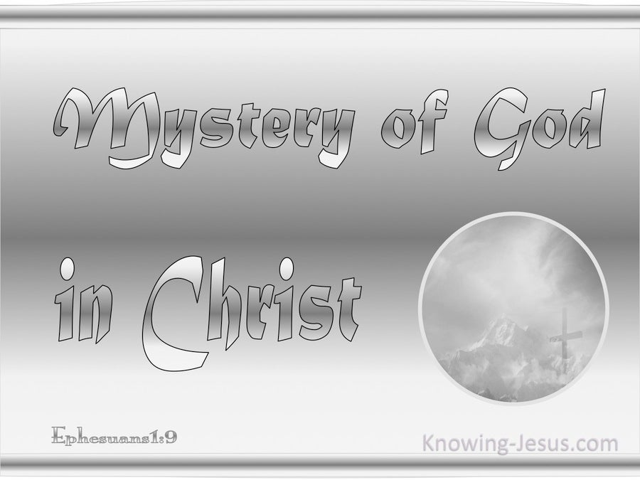 Ephesians 1:9 Mystery of God in Christ (silver)
