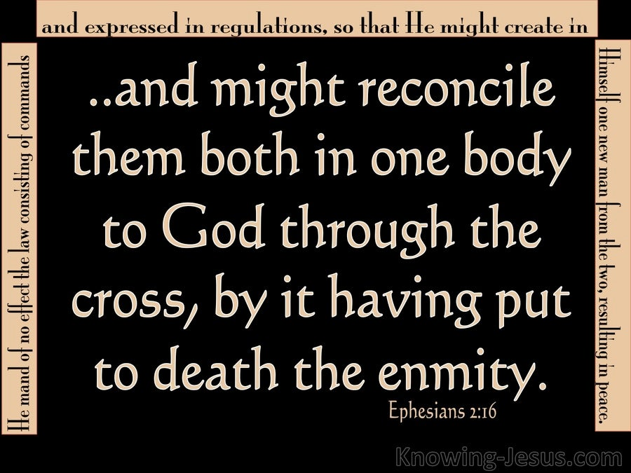 Ephesians 2:16 He Reconciled Both Into One Body (black)