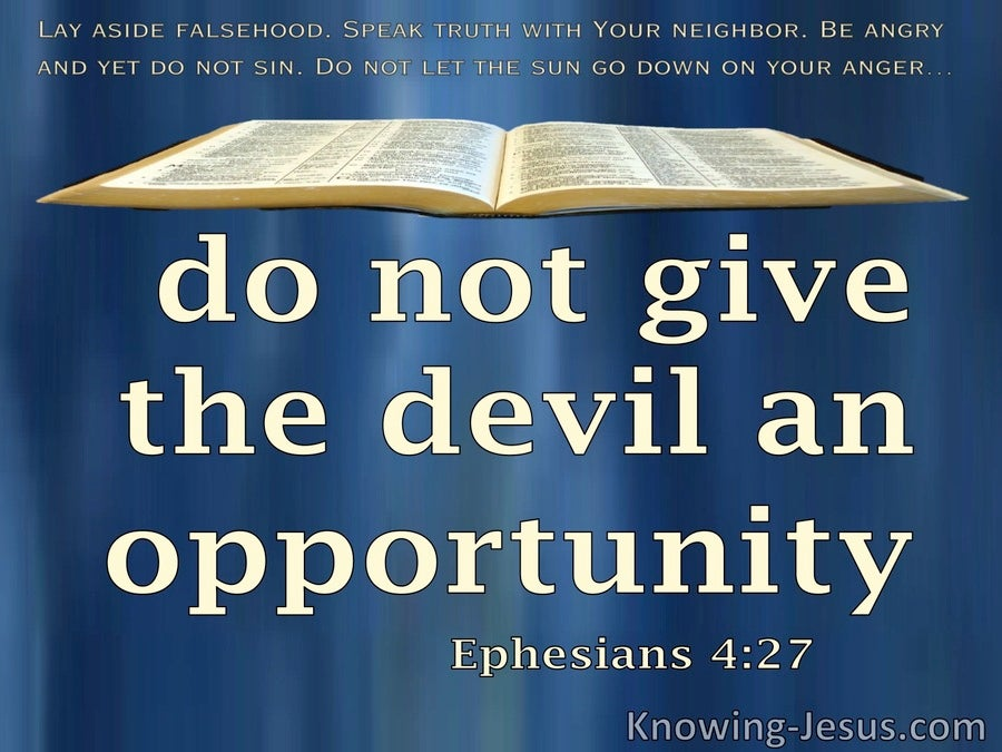 Ephesians 4:27 Do Not Give The Devil An Opportunity (blue)