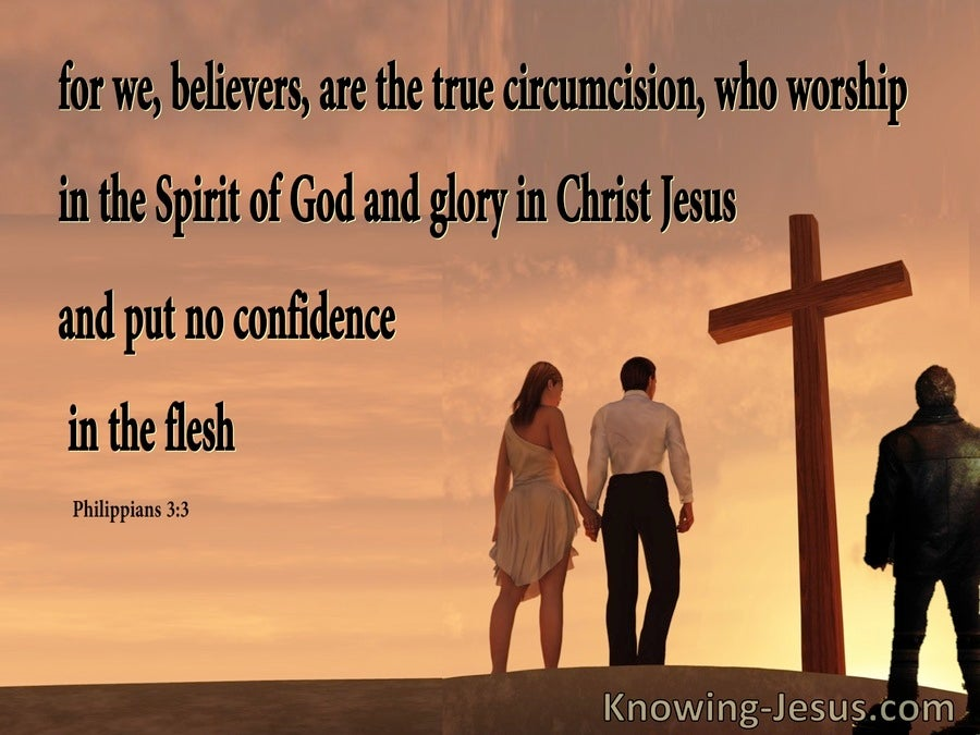 Philippians  3-3 The True Circumcision Worship In The Spirit (orange)