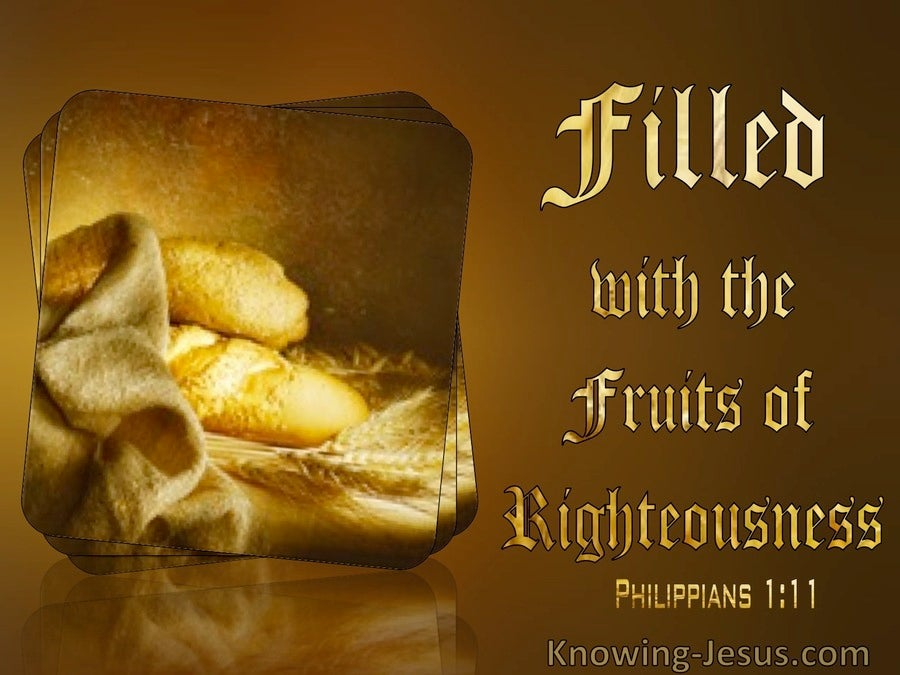 Philippians 1:11 Filled With The Fruit Of Righteousness (brown)