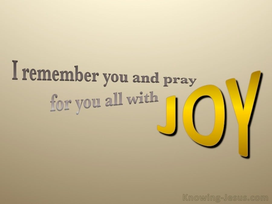 Philippians 1:3 I Pray For You With Joy (beige)