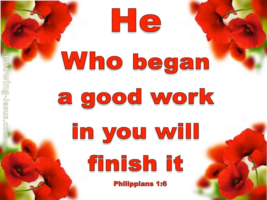 Philippians 1:6 He Will Finish the Work (white)