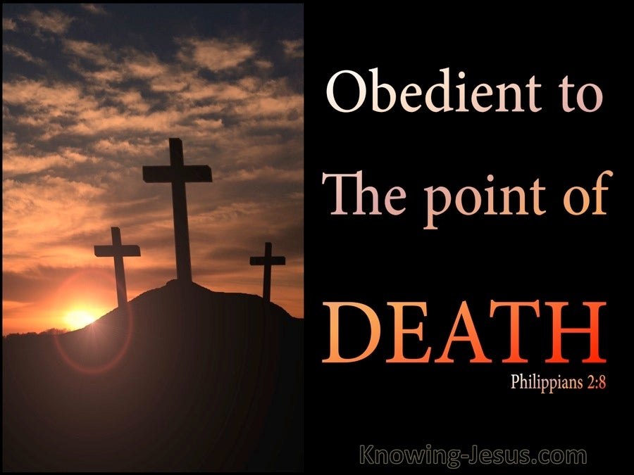 Philippians 2:8 Obedient To The Point Of Death (brown)