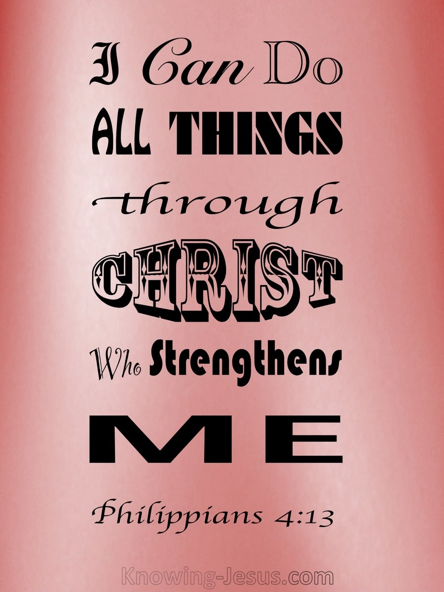 Philippians 4:13 All Things Through Christ (pink)