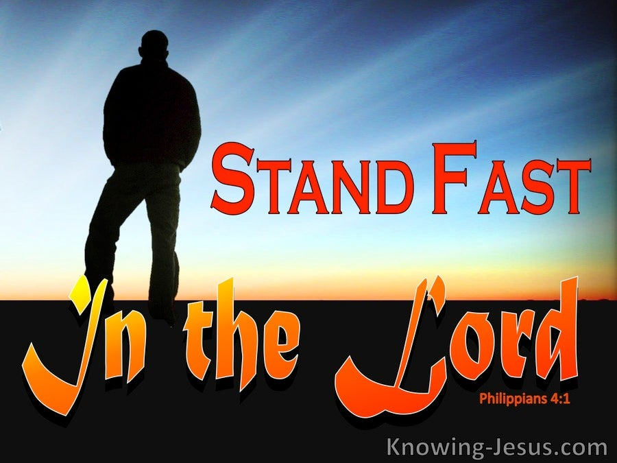 Philippians 4:1 Stand Fast In The Lord (black)