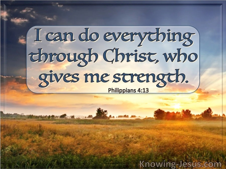 Philippians 4:13 I Can Do Everything Through Christ Who Gives Me Strength (windows)01:14