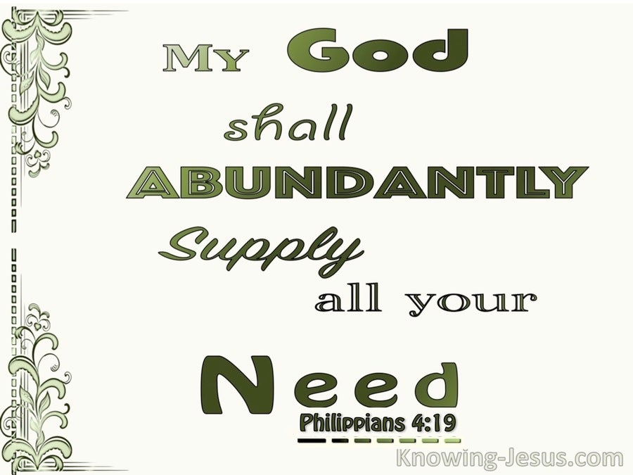 Philippians 419 And My God Will Supply All Your Needs According