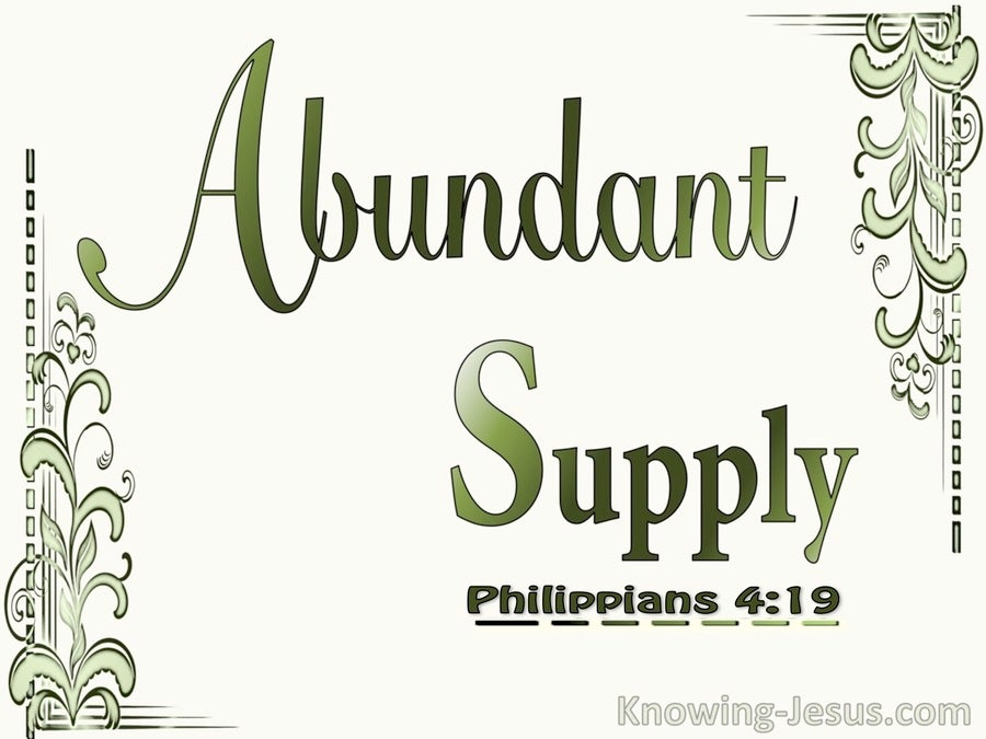 Philippians 4:19 God Will Supply All Our Needs Abundantly (sage)