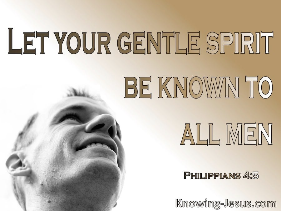 Philippians 4:5 Let Your Gentle Spirit Be Known The Lord Is Near (brown)