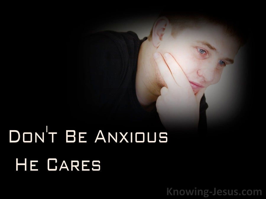 Don't Be Anxious - He Cares (devotional) (black)