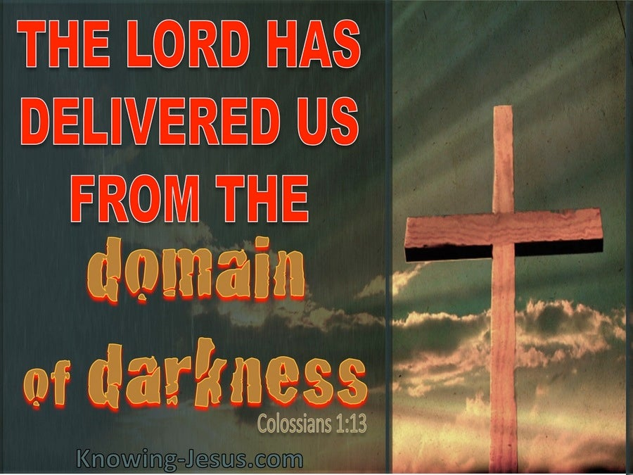 Colossians 1:13 The Lord Has Delivered Us (red