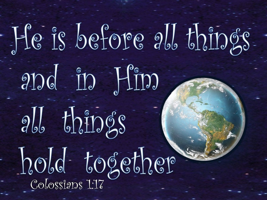 Colossians 1:17 He Is Before All Things (blue