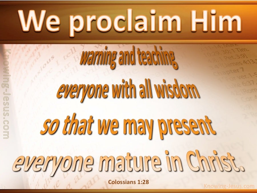 Colossians 1:28 We Proclaim Him (orange)