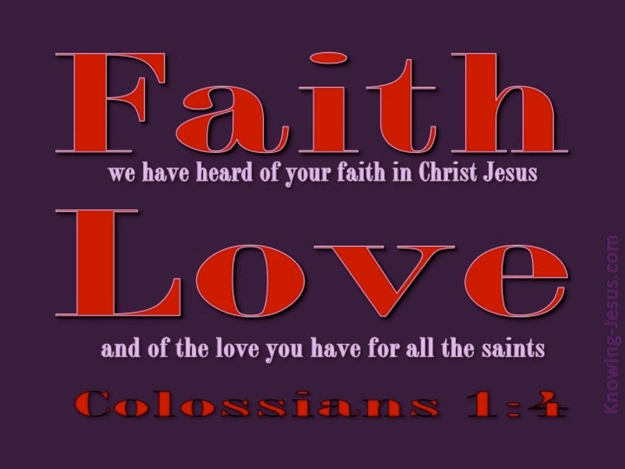 Colossians 1:4 Faith And Love (red)
