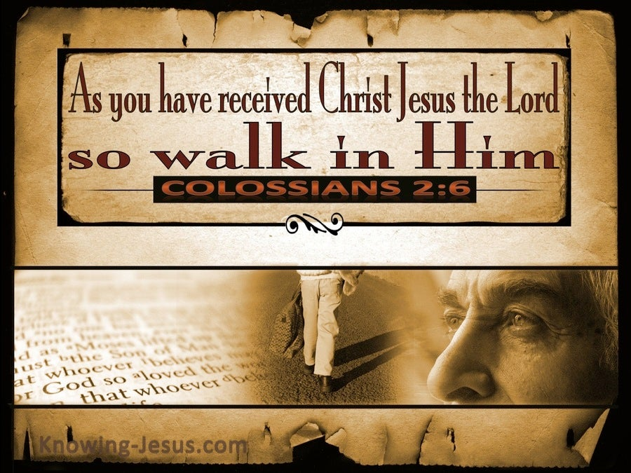 Colossians 2:6 So Walk in Him (beige)