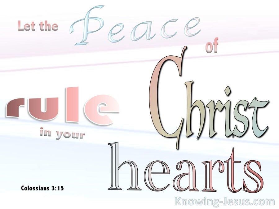 Colossians 3:15 The Peace Of Christ Rule Your Heart (pink)