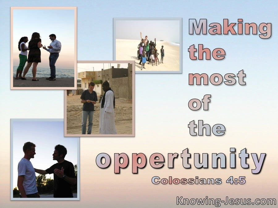 Colossians 4:5 Making The Most Of The Oppertunity (blue)