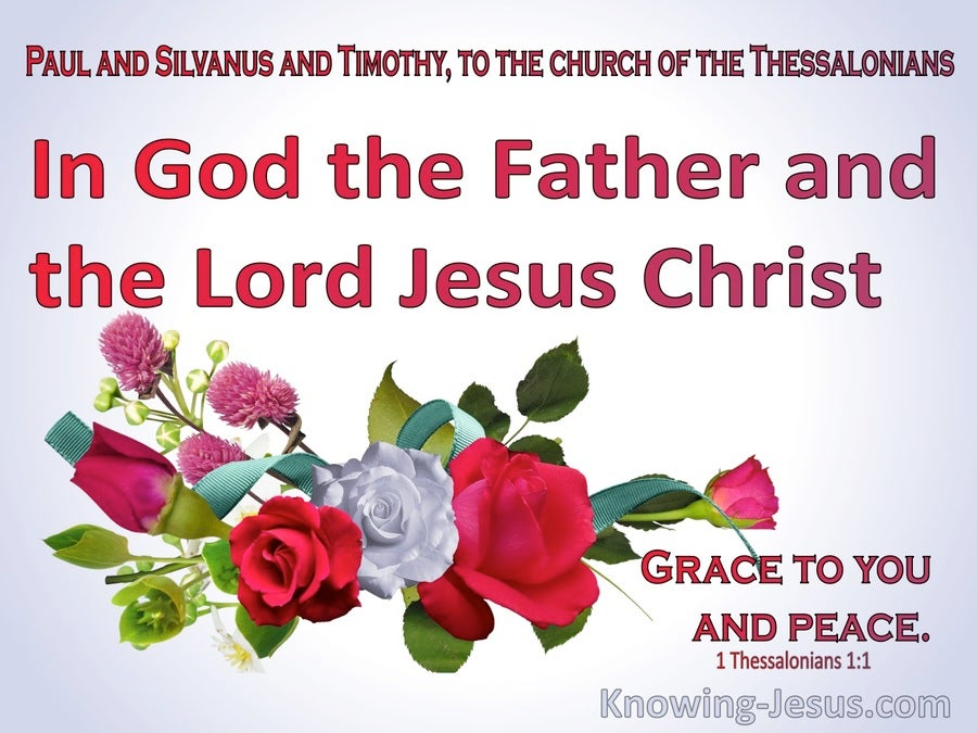 1 Thessalonians 1:1 To The Church In God The Father And The Lord Jesus Christ (red)