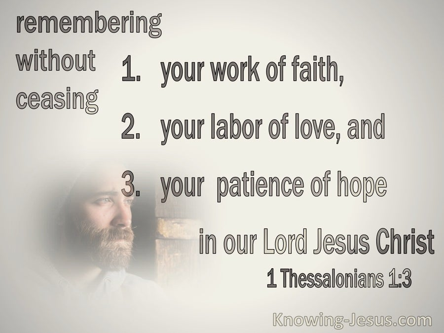 1 Thessalonians 1:3 Rembering Your Work Of Faith Labour Of Love And Patience Of Hope (beige)