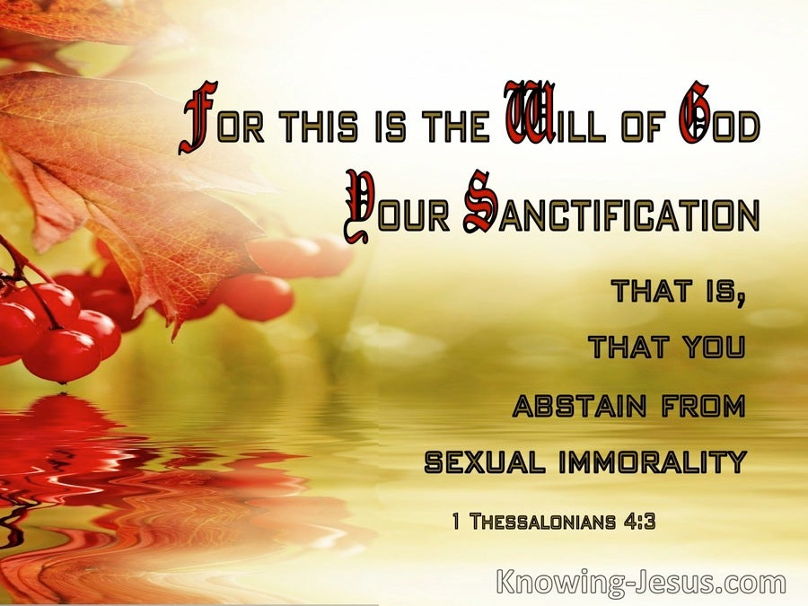 1 Thessalonians 4:3 The Will Of God Is Your Sanctification (sage)