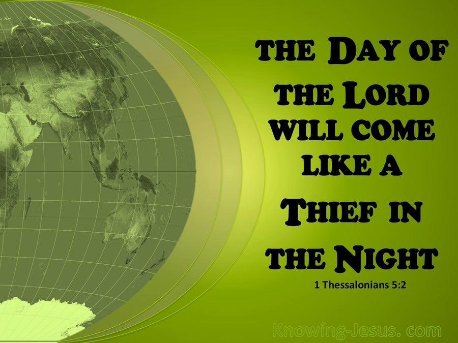 1 Thessalonians 5:2 The Day Of The Lord  (green)