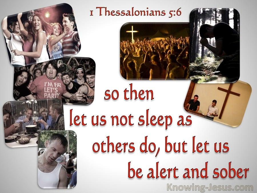 1 Thessalonians 5:6  Let Us Not Sleep As Others (gray)
