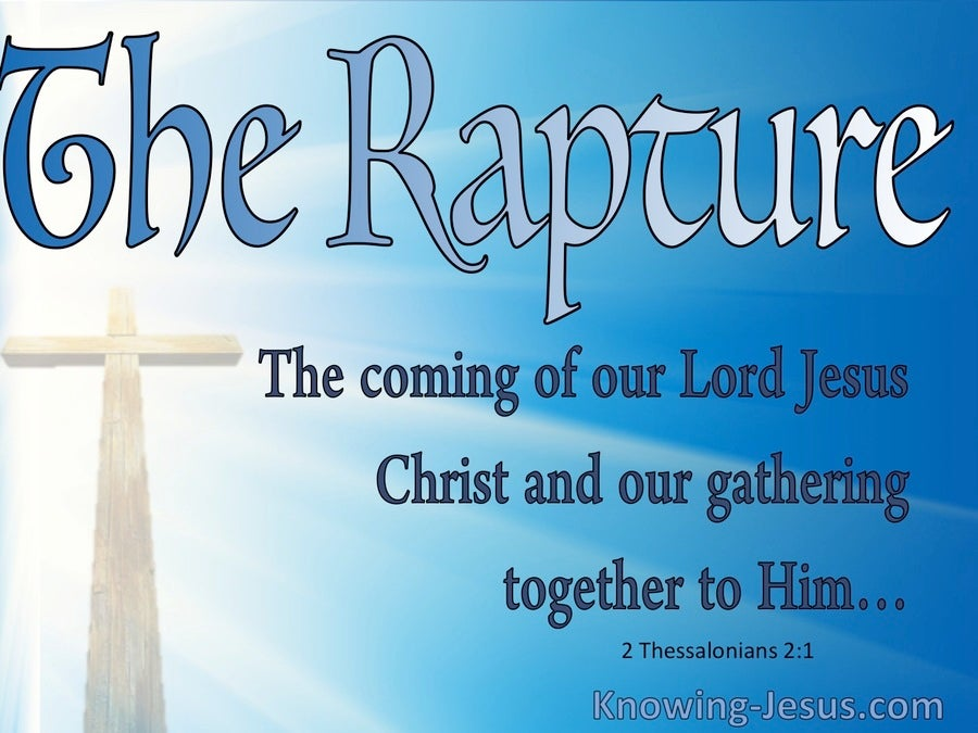 2 Thessalonians 2:1 The Coming Of Our Lord Jesus Christ (blue)