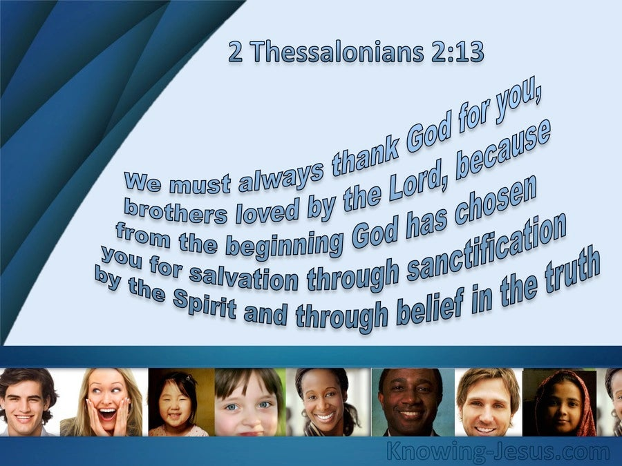 2 Thessalonians 2:13 Chosen From The Beginning (blue)