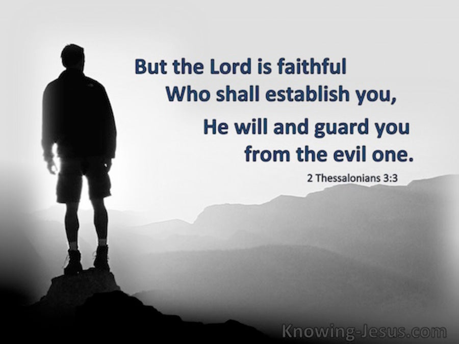 2 Thessalonians 3:3 The Lord Is Faithful Who Will Establish You (black)