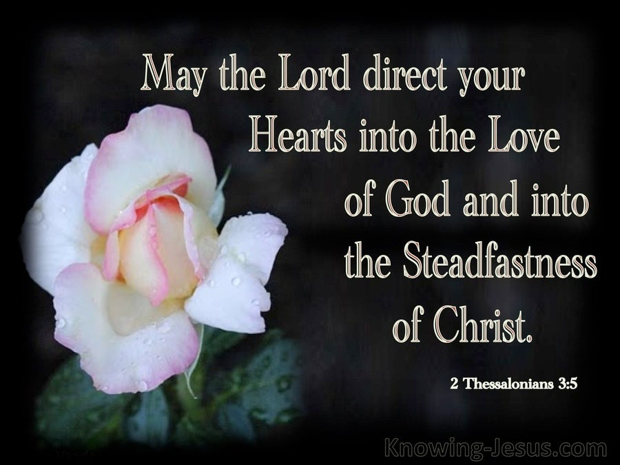 2 Thessalonians 3:5 Direct You Hearts Into The Love Of God (black)