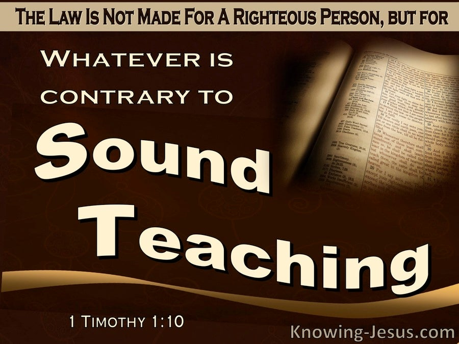 1 Timothy 1:10 Whatever Is Contrary To Sound Doctrine (brown)