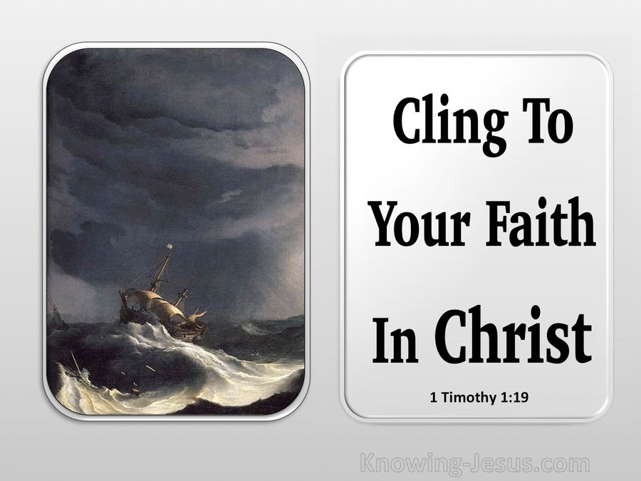 1 Timothy 1:19 Cling To Your Faith (black)