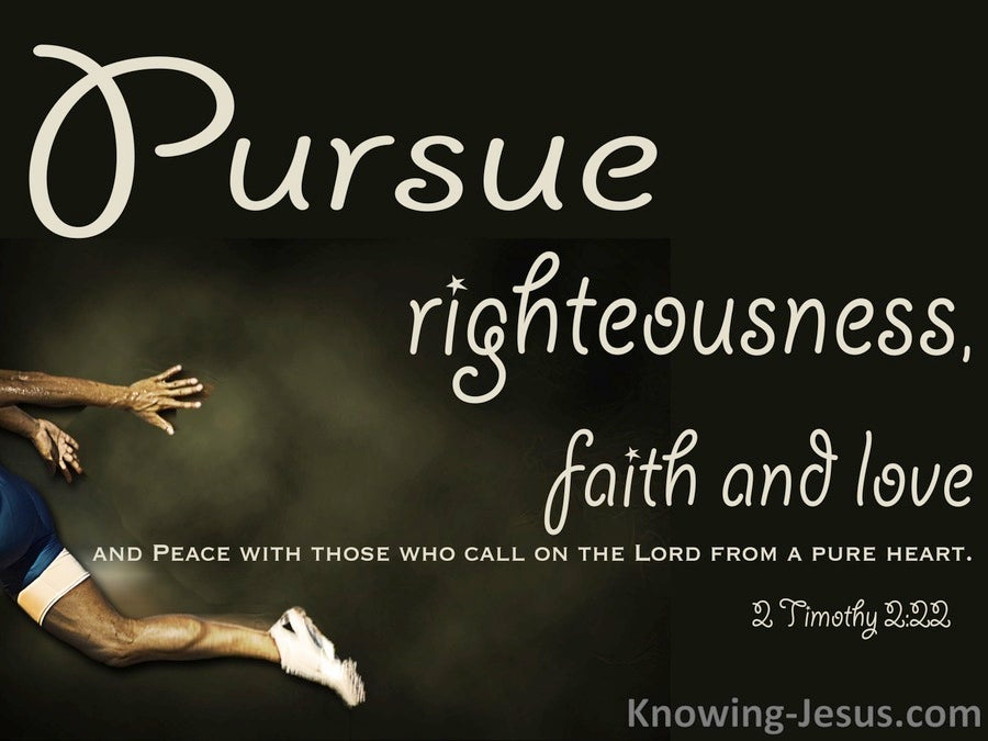 2 Timothy 2:22 Pursue Righteousness Faith And Love (beige)