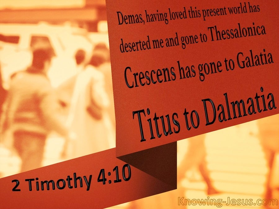 2 Timothy 4:10 Demas Has Deserted Me (black)