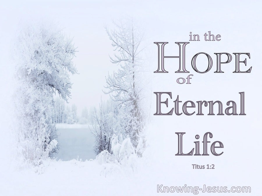 Titus 1:2 The Hope Of Eternal Life (white)