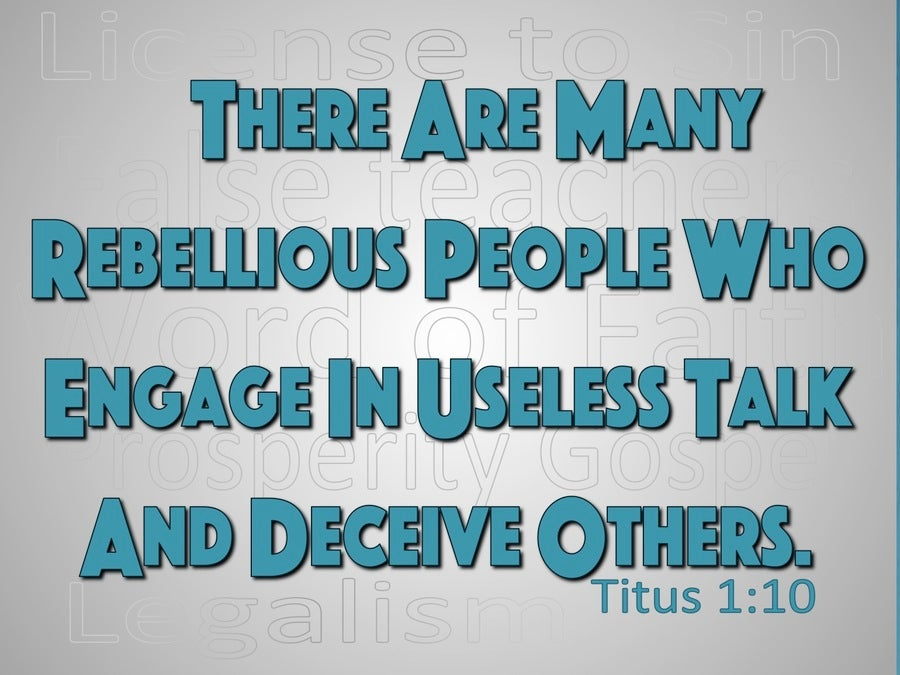 Titus 1:10 There Are Many Rebellious People (gray)