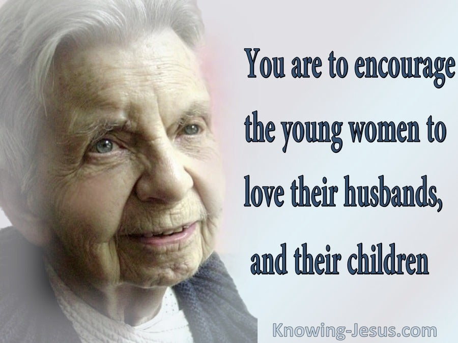 Titus 2:4 Encourage The Younger Women (gray)
