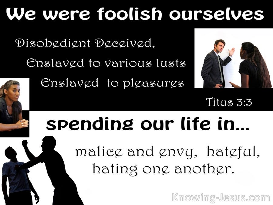 Titus 3:3 We Also Were Foolish Ourselves (black)