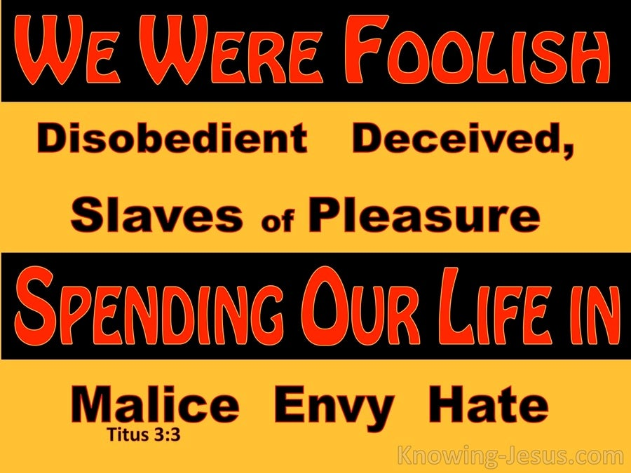 Titus 3:3 We Also Were Foolish Ourselves (yellow)