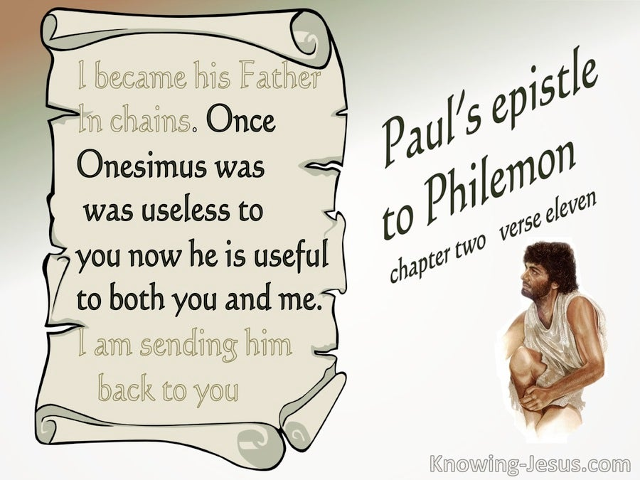 Philemon 1:11 Once Onesimus was Usless. Now He is Useful (beige)