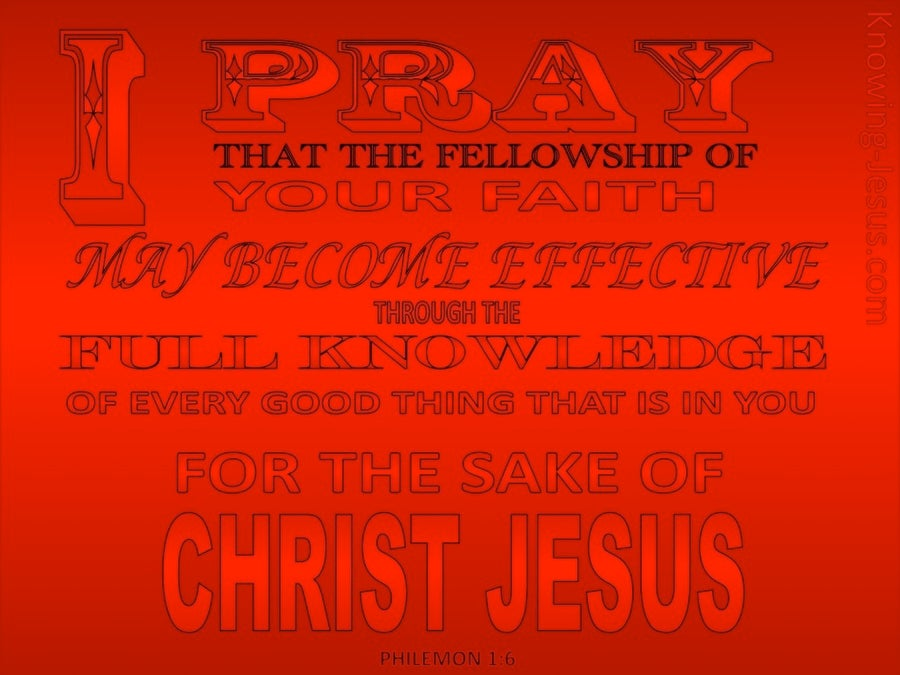Philemon 1:6 I Pray That Your Faith May Be Effective (red)