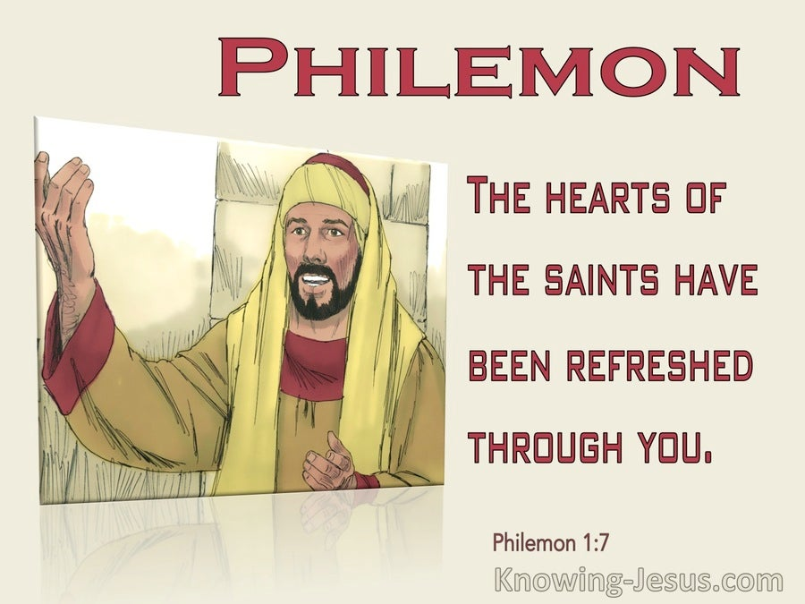 Philemon 1:7 Hearts Of Saints Have Been Refreshed Through You (beige)