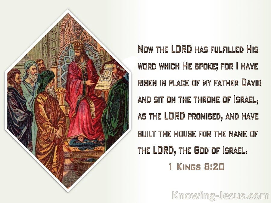 1 Kings 8:20 The Lord Has Fulfilled His Word (white)