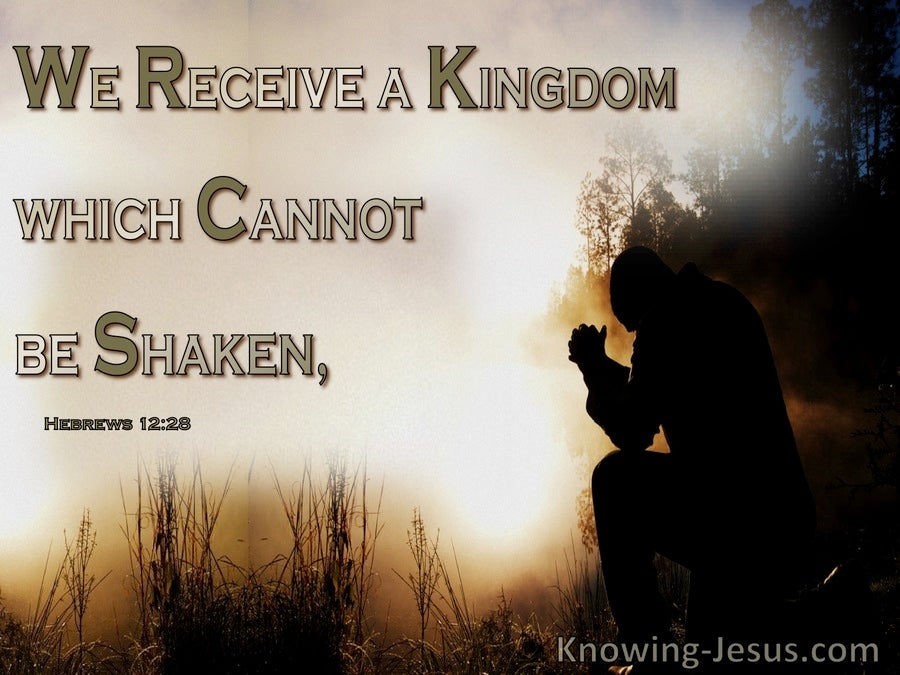 Hebrews 12:28 A Kingdom Which Cannot Be Shaken (beige)
