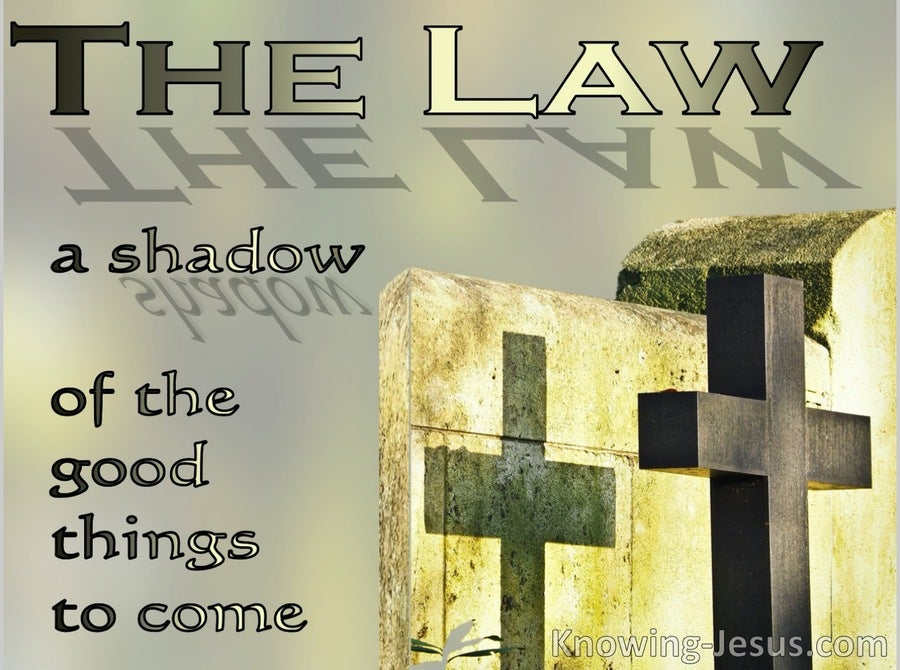 Hebrews 10:1 The Law Is A Shadow Of Good Things To Come (yellow)