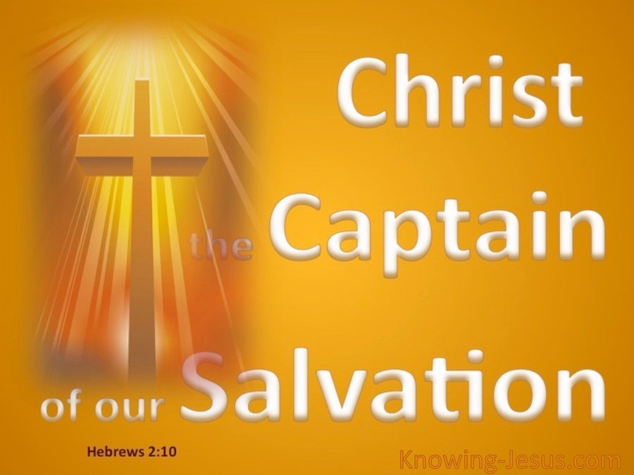Hebrews 2:10 Captain of Our Salvation (yellow)